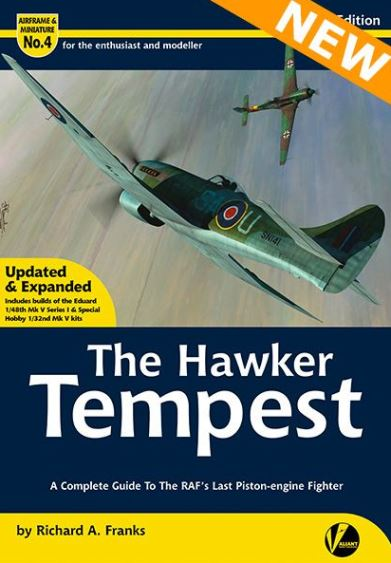 The Hawker Tempest (2nd Edition) A Complete Guide to the RAF's Last Piston-engine Fighter