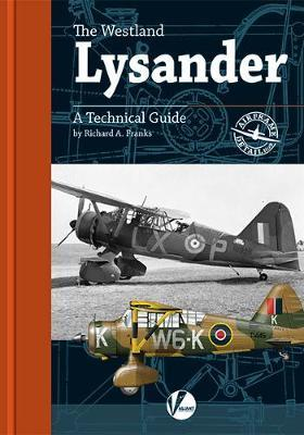The Westland Lysander - A Technical Guide