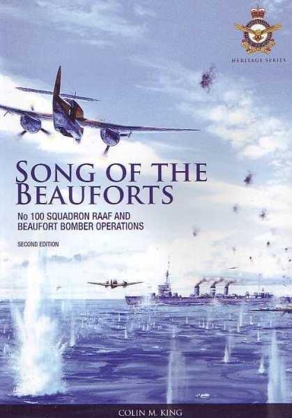 Song of the Beauforts: No.100 Squadron RAAF and Beaufort Bomber Operations