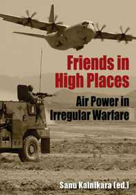 Friends in High Places: Air Power in Irregular Warfare