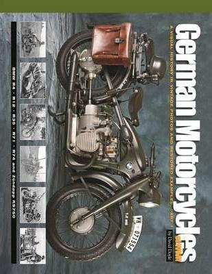 German Motorcycles of WWII Part 1: A Visual History in Vintage Photos and Restored Examples - BMW R4, R12, R35, R71, R74 and Zundapp KS750