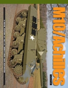 M10/Achilles: A Visual History of the U.S. Army's WWII Tank Destroyer