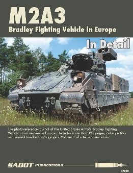 M2A3 Bradley Fighting Vehicle In Detail - Vol.1