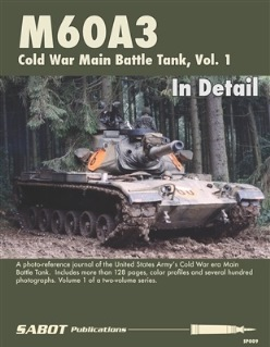 M60A3 Main Battle Tank, Volume 1