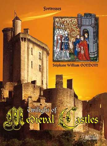 The Twilight of Medieval Castles