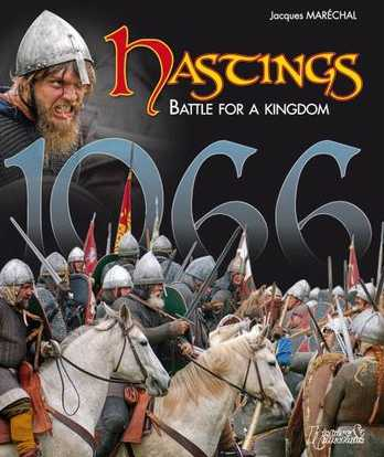 Hastings: Battle for a Kingdom