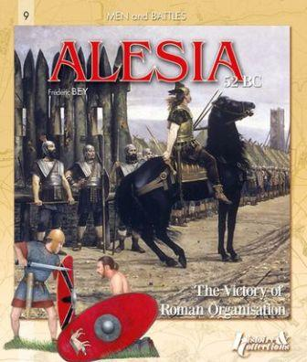 Alesia 52 BC: The Victory of Roman Organisation