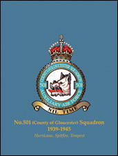 No.501 (County of Gloucester) Squadron 1939-1945: Hurricane, Spitfire, Tempest
