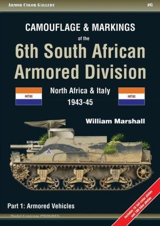 Camouflage & Markings of the 6th South African Armored Division - North Africa & Italy, 1943-45 - Part 1: Armoured Vehicles