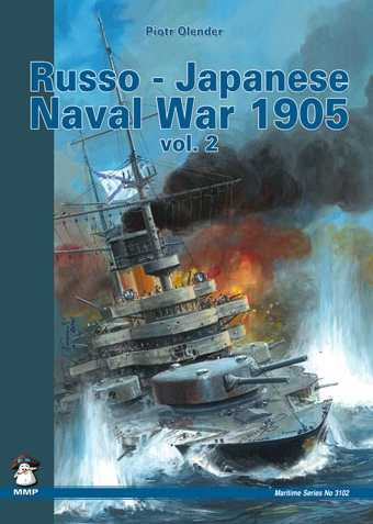 Russo-Japanese Naval War 1905 Vol.2 Battle of Tsushima