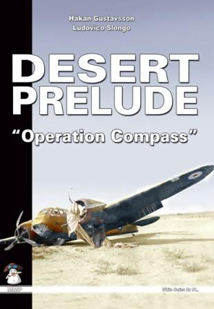 "Desert Prelude ""Operation Compass"""