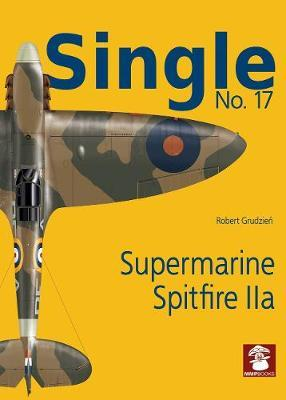 Single No. 17: Supermarine Spitfire IIA