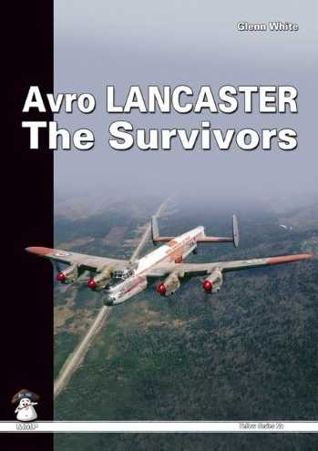 Avro Lancaster: The Survivors