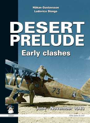 Desert Prelude: Early Clashes June - November 1940