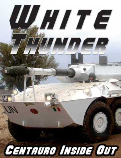 White Thunder: Centauro Inside Out