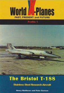 The Bristol T-188: Stainless Steel Research Aircraft