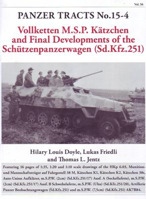 Vollketten M.S.P. Katzchen and Final Developments of the Schutzenpanzerwagen (Sd.Kfz.251)