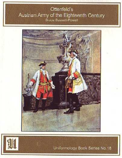 Ottenfeld's Austrian Army of the Eighteenth Century