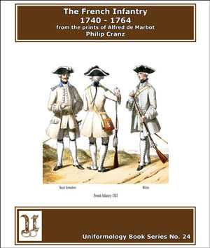 The French Infantry 1740-1764