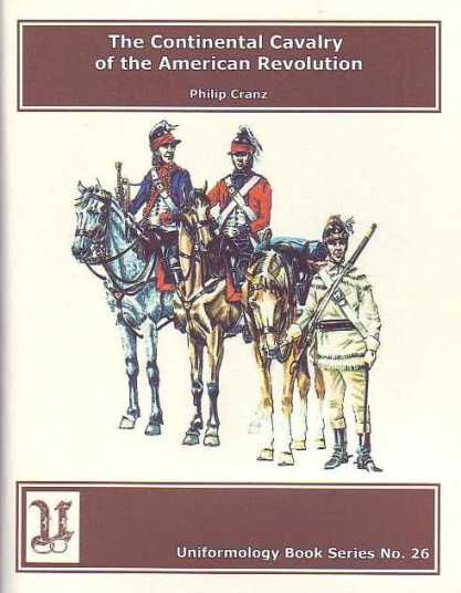 The Continental Cavalry of the American Revolution
