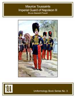 Imperial Guard of Napoleon III Vol. I and II