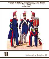 French Artillery, Engineers and Train 1671-1890