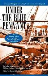Under the Blue Pennant: Or Notes of a Naval Officer