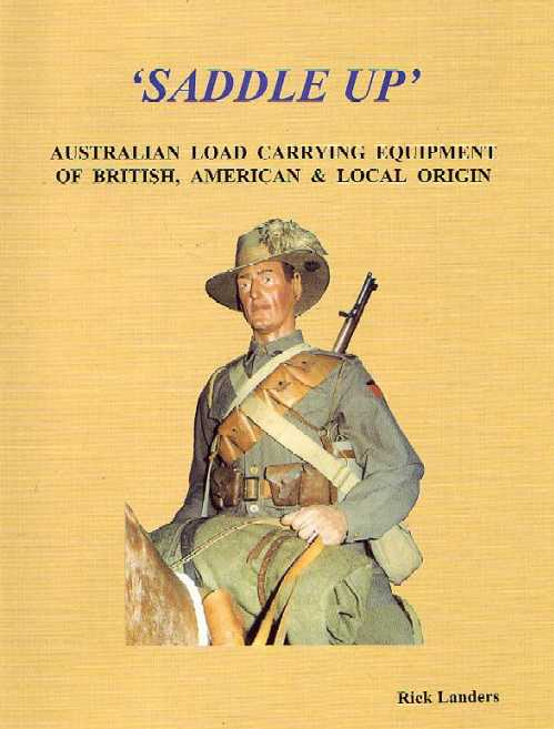 Saddle Up: Australian Load Carrying Equipment of British, American and Local Origin