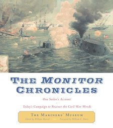 The Monitor Chronicles: 1 Sailors Account Today's Campaign to Recover the Civil War Wreck
