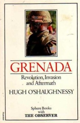 Grenada : Revolution, Invasion and Aftermath