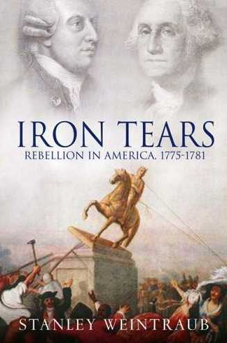 Iron Tears: Rebellion in America, 1775-1783