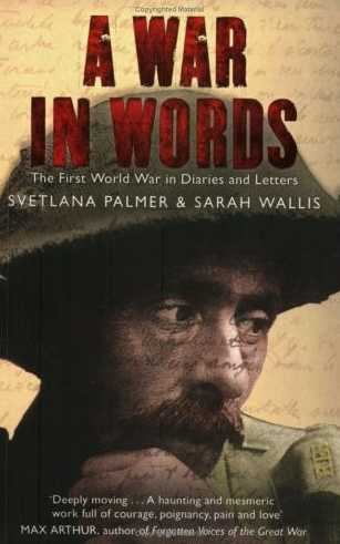A War in Words: The First World War in Diaries and Letters