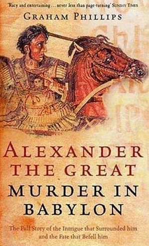 Alexander the Great: Murder in Babylon