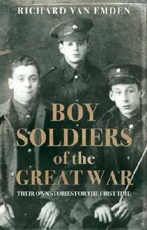 Boy Soldiers of the Great War