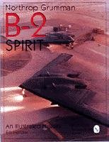 Northrop Grumman B-2 Spirit: An Illustrated History