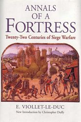 Annals of a Fortress: Twenty Two Centuries of Seige Warfare
