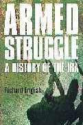 Armed Struggle: The Story of the IRA