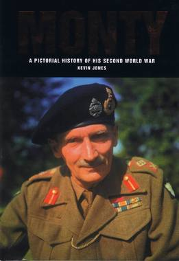 Monty : A Pictorial History of His Second World War