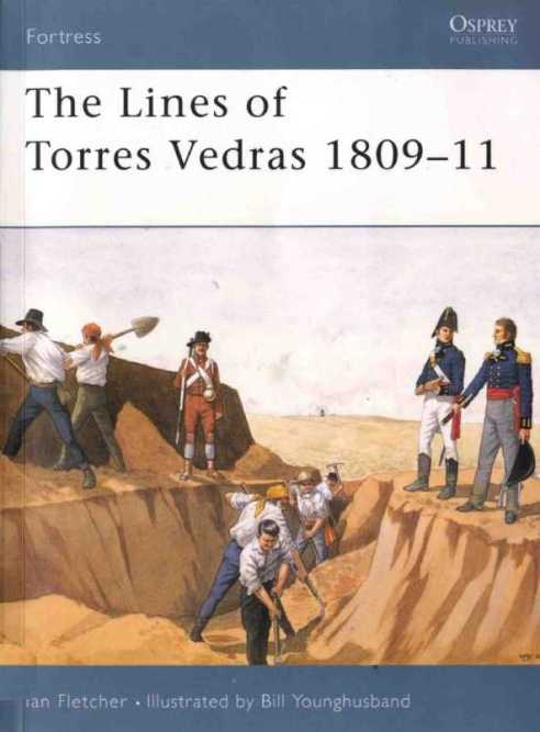 The Lines of Torres Vedras 1809-10