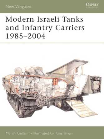 Modern Israeli Tanks & Infantry Carriers 1985-2004