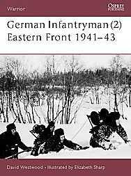 German Infantryman (2)  Eastern Front 1941-1943