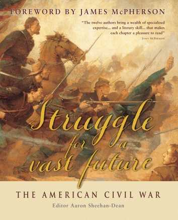 Struggle for a Vast Future: American Civil War
