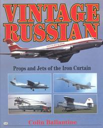 Vintage Russian: Props and Jets of the Iron Curtain