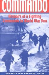 Commando: Memoirs of a Fighting Commando in World War Two