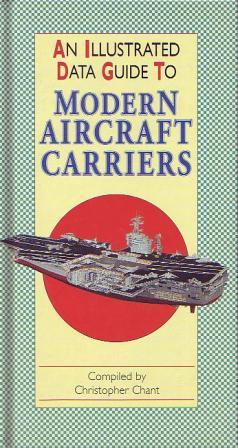 An Illustrated Data Guide to Modern Aircraft Carriers