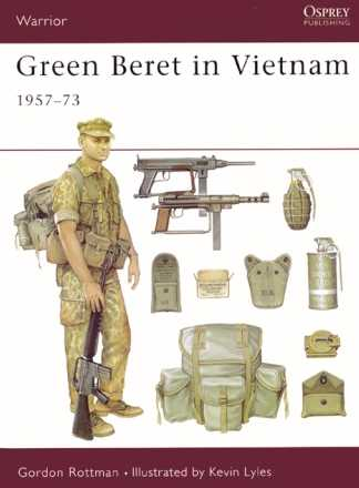 Green Beret in Vietnam: 1957-73