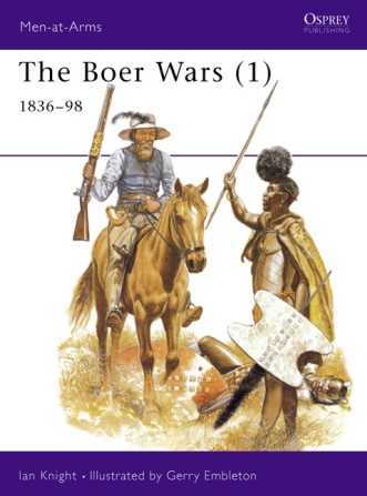 The Boer Wars (1) 1836-1898