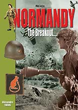 Normandy: The Breakout, July 1st-31st, 1944