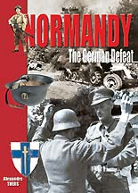 Normandy: The German Defeat, August 1st - 29, 1944