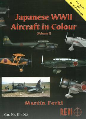 Japanese WWII Aircraft in Colour (Volume 1)
